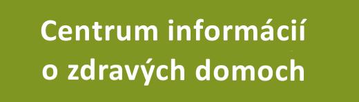 Centrum informácií  zdravých domoch